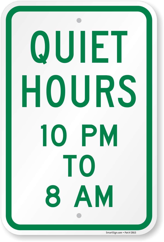 Quiet Hours 10PM - 8AM\