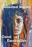 img - for The Collected Stories of Carol Emshwiller: Vol. 2 book / textbook / text book
