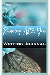 Running After You Writing Journal Paperback
