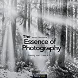 img - for The Essence of Photography: Seeing and Creativity 1st edition by Barnbaum, Bruce (2014) Paperback book / textbook / text book
