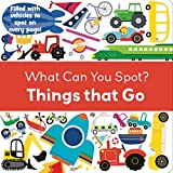 img - for Things That Go (What Can You Spot?) book / textbook / text book