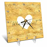 3dRose PS Inspiration - Image of Gold White Follow Your Heart - 6x6 Desk Clock (dc_280715_1)