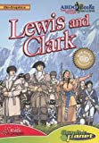 Lewis and Clark (Bio-Graphics)