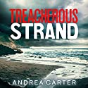 Treacherous Strand Audiobook by Andrea Carter Narrated by Melanie McHugh