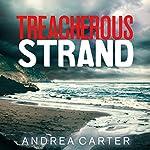 Treacherous Strand | Andrea Carter