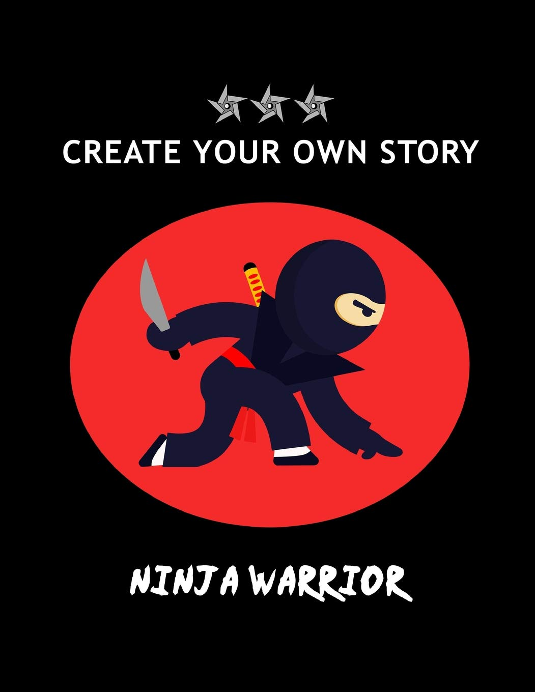 Create Your Own Story: NINJA Warrior Write Your Own Story ...