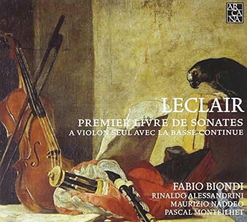 Jean-Marie Leclair: Premier livre de sonates à violon seul avec la basse continue