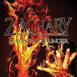 Zachary: Dawn of the Awakening, Book 1