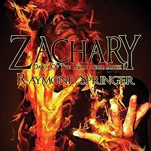 Zachary: Dawn of the Awakening, Book 1 Audiobook