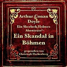 Ein Skandal in Böhmen: Ein Sherlock Holmes Abenteuer Hörbuch von Arthur Conan Doyle Gesprochen von: Christoph Hackenberg