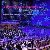 Classical Music : A Boston Pops Christmas: Live from Symphony Hall