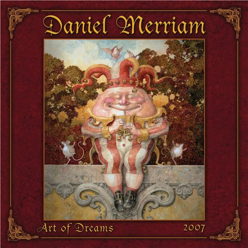 Daniel Merriam's Art of Dreams 2007 Calendar ()