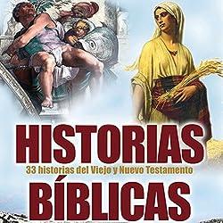 Historias Biblicas (Texto Completo) [Bible Stories ]