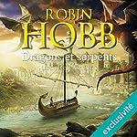 Dragons et serpents (Les cités des Anciens 1)   Robin Hobb