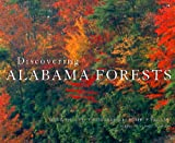 Discovering Alabama Forests, Doug Phillips, 081731525X