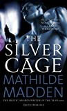 The Silver Cage (Black Lace)