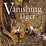 The Vanishing Tiger, Vivek R. Sinha, 1840654414