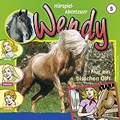 Nur ein bisschen Gift (Wendy 5) | H. G. Francis