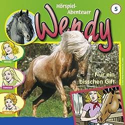 Nur ein bisschen Gift (Wendy 5)