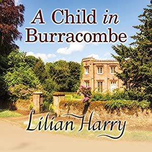 A Child in Burracombe Audiobook