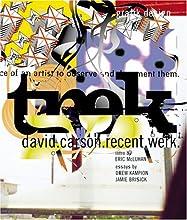 Trek: David Carson, Recent Werk