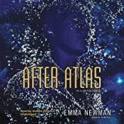 After Atlas: The Planetfall Series, Book 2 | Emma Newman