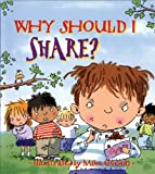 img - for Why Should I Share? (Why Should I? Books) book / textbook / text book