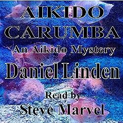 Aikido Carumba: An Aikido Mystery