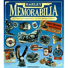 Harley Memorabilia: An Illustrated Guide to Haley-Davidson Accessories, Mementos and Collectibles