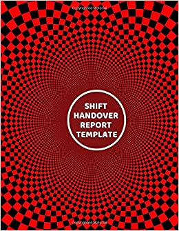 Shift Handover Report Template: Daily Staff Management