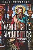 Evangelistic Apologetics: Compatibility and Integration