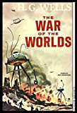 The War of the Worlds novel by H. G. Wells (Annotated): The War of the Worlds  (English Edition)