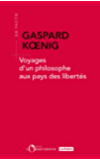 Voyages d'un philosophe au pays des libertés (EDITIONS DE L'O) (French Edition)