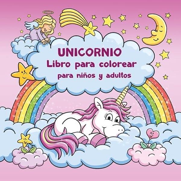 Unicornio Libro Para Colorear Para Niños Y Adultos Bono