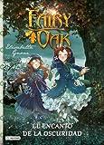 Fairy Oak 2. El Encanto De La Oscuridad (Fairy Oak (1))