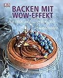 Backen mit Wow-Effekt: Kuchen und Torten, die beeindrucken