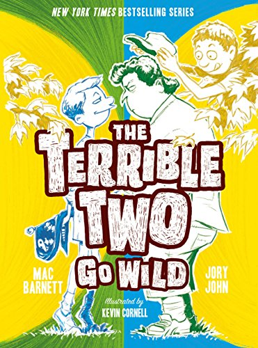 The terrible two go wild kindle edition by mac barnett jory john the terrible two go wild by barnett mac john jory fandeluxe Gallery