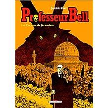 PROFESSEUR BELL T02 : LES POUPÉES DE JÉRUSALEM