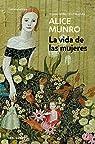 La vida de las mujeres par Munro