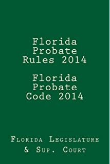 Probate and settle an estate in florida legal survival guides florida probate rules 2014 florida probate code 2014 solutioingenieria Choice Image