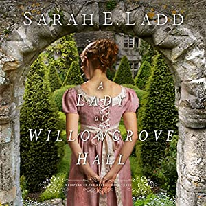 A Lady at Willowgrove Hall Audiobook