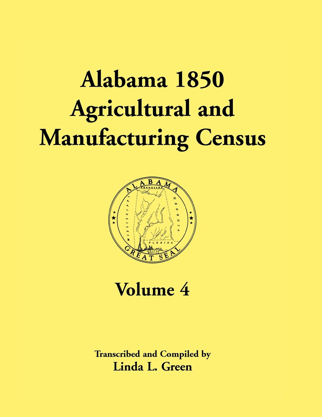 Read Online Alabama 1850 Agricultural and Manufacturing Census, Volume 4 pdf epub