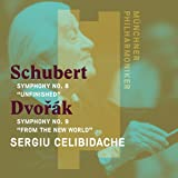 Schubert: Symphony No. 8 in B Minor, Dvorak: Symphony No. 9 in E Minor Op. 95