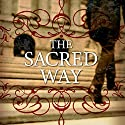The Sacred Way: Spiritual Practices for Everyday Life Audiobook by Tony Jones Narrated by Joe Caron