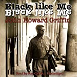 Black Like Me | John Howard Griffin