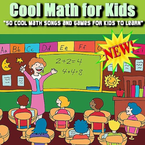 Math Music - 50 Cool Math Songs and Games for Kids to Learn