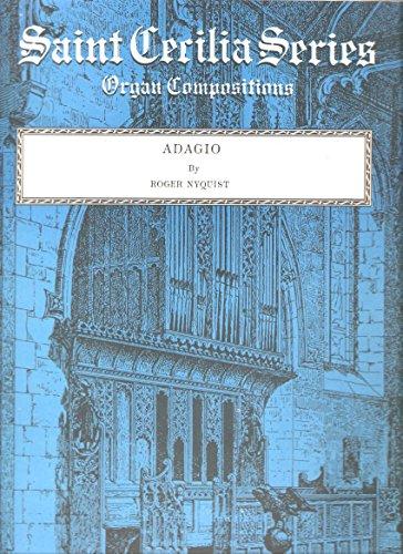 Saint Cecilia Series Organ Compositions: Adagio