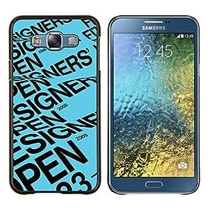 KLONGSHOP // Cubierta de piel con cierre a presión Shell trasero duro de goma Protección Caso - Diseñador Abrir texto azul Póster - Samsung Galaxy E7 E700 //