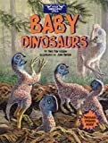 Baby Dinosaurs, Dino Don Lessem, 044842536X