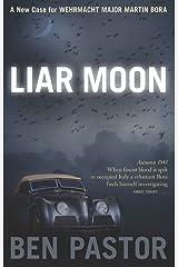 Liar Moon (Martin Bora Book 2) Kindle Edition